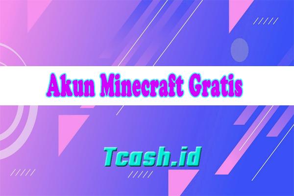 Akun Minecraft Gratis