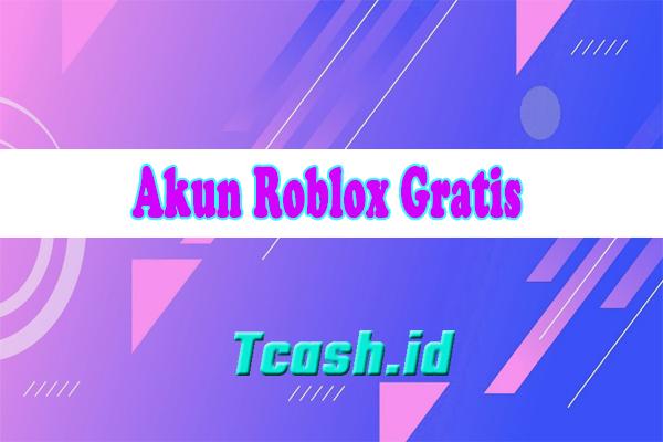 Akun Roblox Gratis
