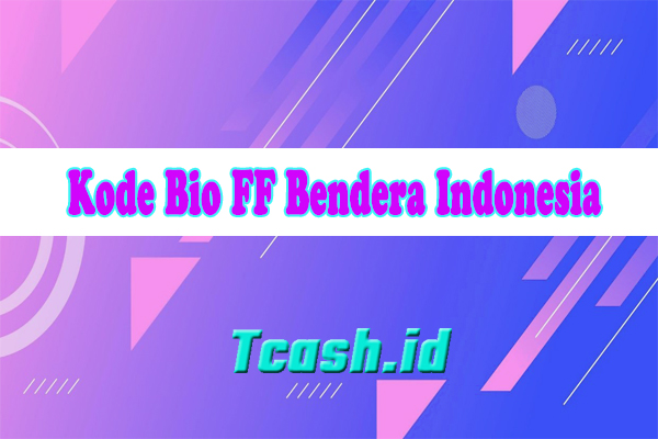 Kode Bio FF Bendera Indonesia