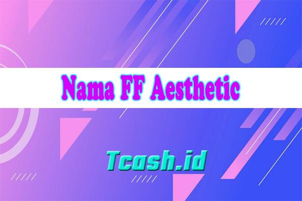 Nama FF Aesthetic
