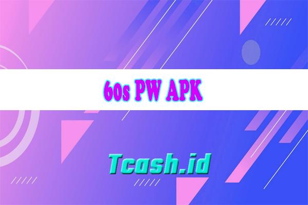 60s PW APK