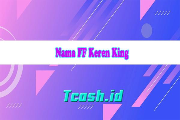 Nama FF Keren King