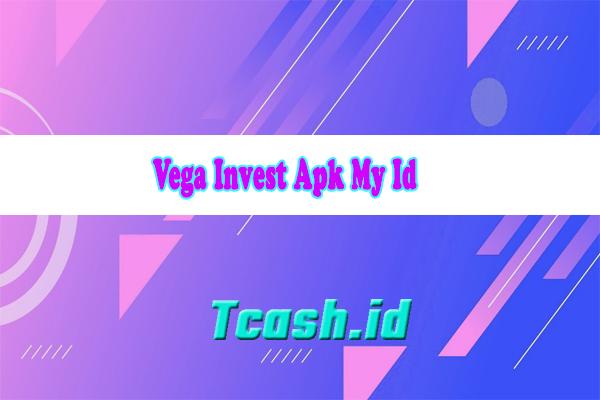 Vega Invest Apk My Id