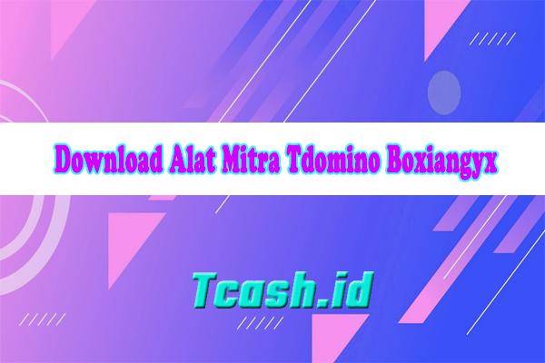 Download Alat Mitra Tdomino Boxiangyx